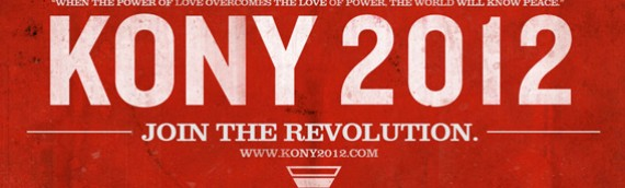 Kony 2012, la campagna virale di Invisible Children